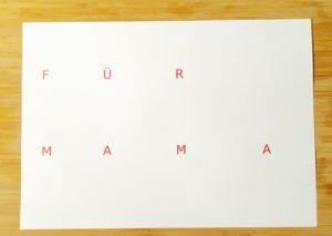 """Buchstaben """"Für Mama"""" für DIY-Muttertagsgeschenk"""